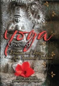 Yoga Unveiled